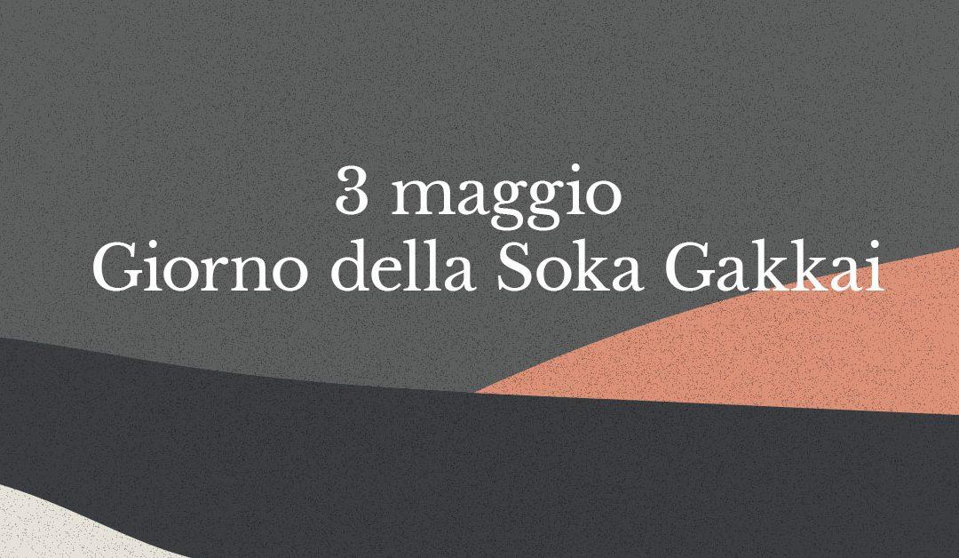 3 maggio, una giornata importante per la Soka Gakkai