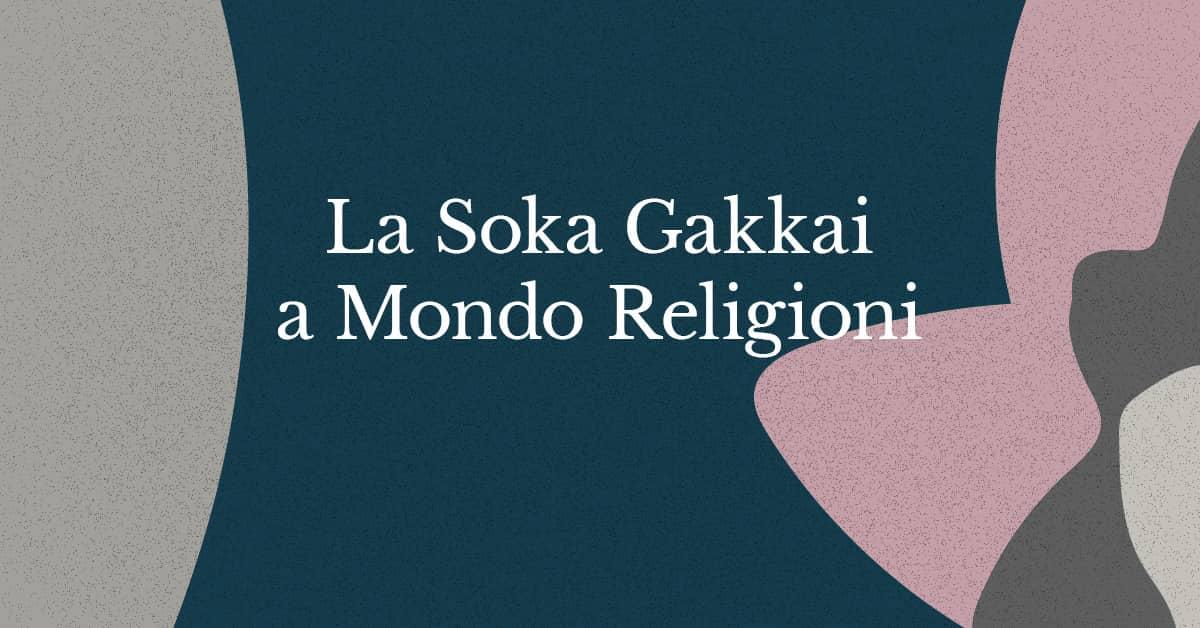 Soka Gakkai a MondoReligioni