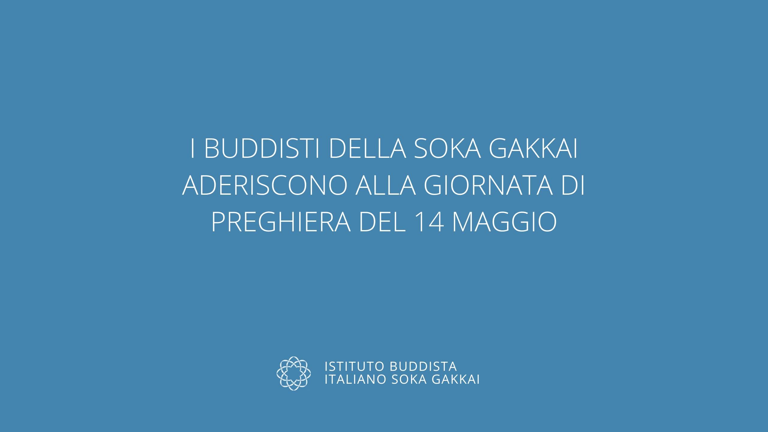 Buddisti Soka Gakkai 14 maggio